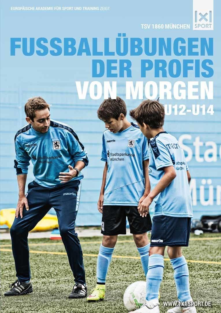 Die Fussballübungen der Profis von morgen (U12-U14)