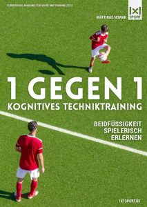 1 gegen 1 – Kognitives Techniktraining