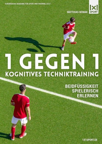 1 gegen 1 - Kognitives Techniktraining