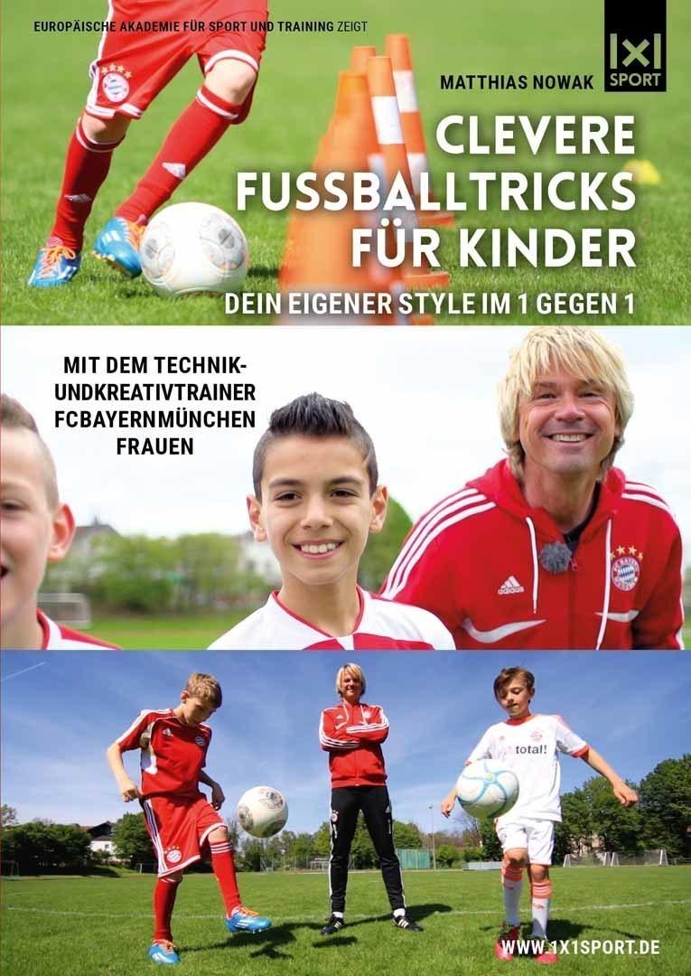 Clevere Fussballtricks für Kinder