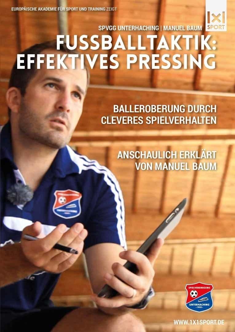 Fussballtaktik: effektives Pressing