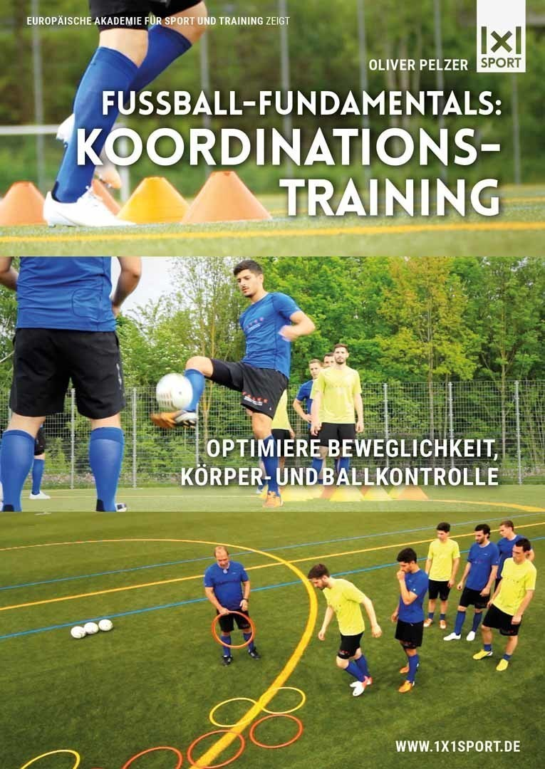 Fussball-Fundamentals: Koordinationstraining