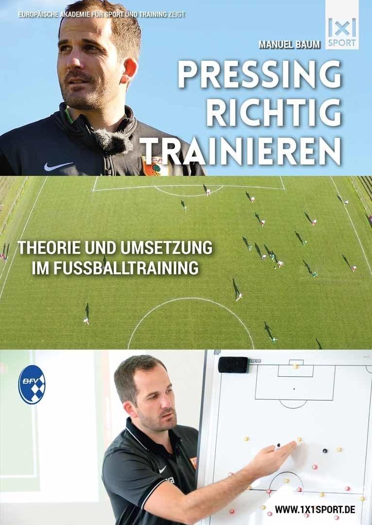 Fussballtaktik: Pressing richtig trainieren