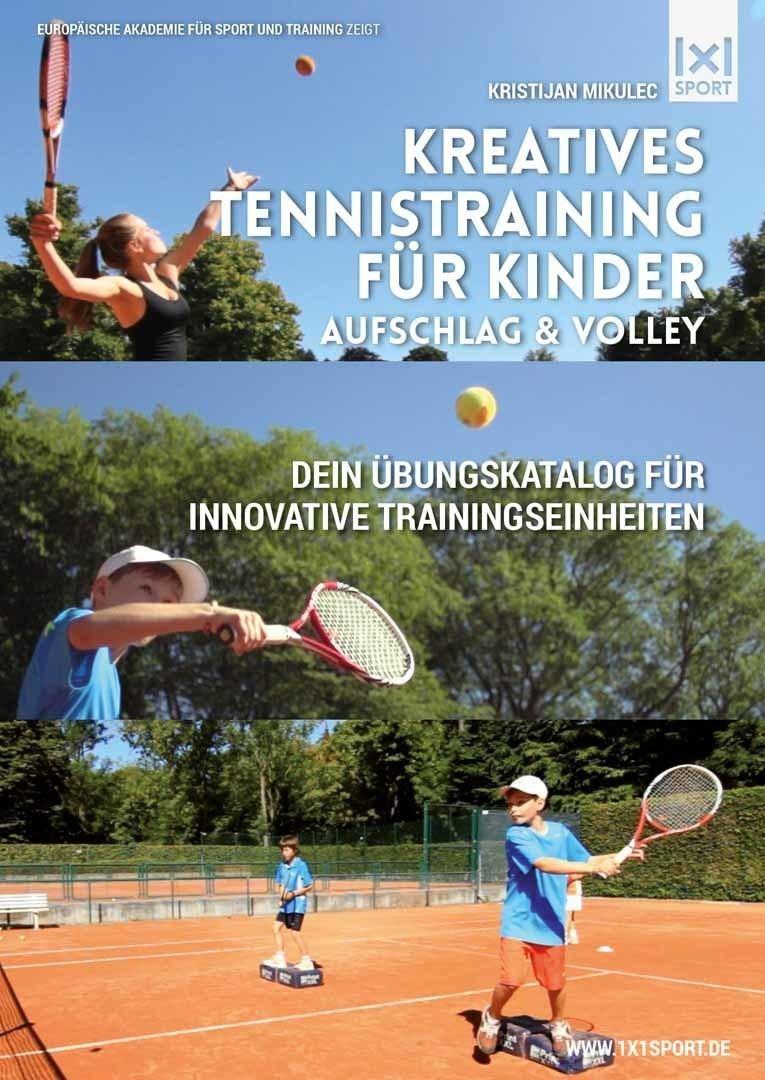 Kreatives Tennistraining für Kinder | Aufschlag & Volley