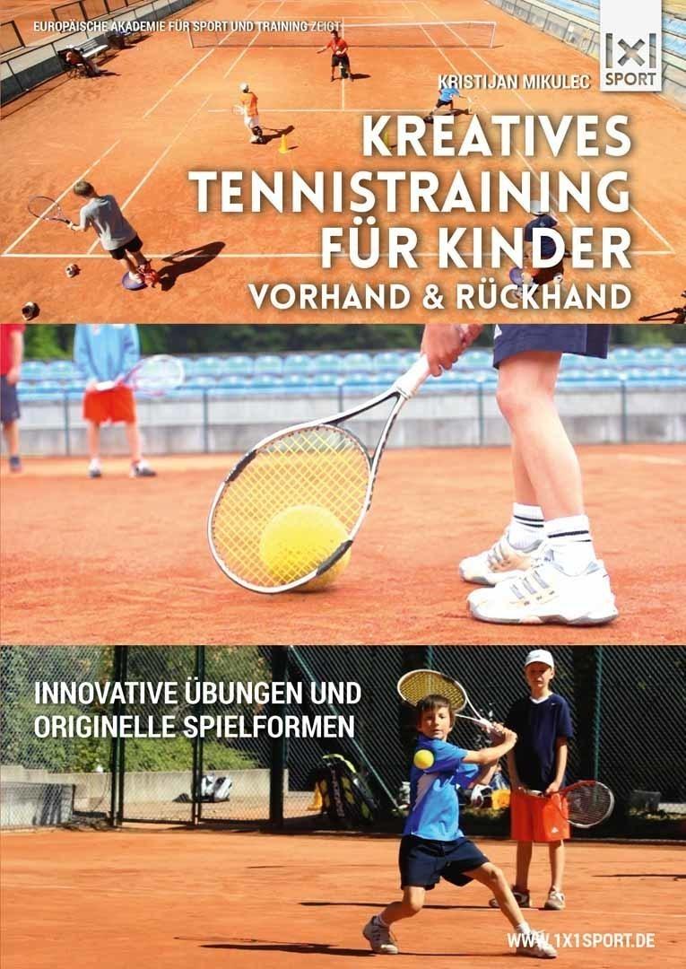 Kreatives Tennistraining für Kinder | Topspin: Vorhand & Rückhand