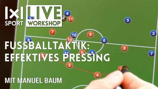 WORKSHOP Fussballtaktik: Effektives Pressing